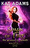 Spark of Fire (The Academy of Elements, #1)