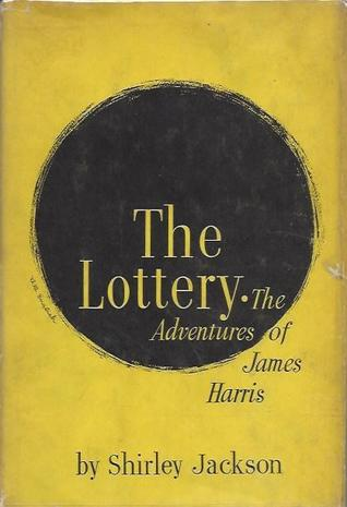 The Lottery or, The Adventures of James Harris