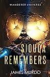 Siouca Remembers by James Murdo