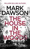 The House in the Woods (Atticus Priest #1)