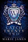 Catch Twenty-Two (Westover Prep, #2)
