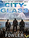 City of Glass: (Spirits of the Earth Book 3)