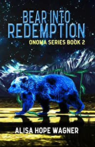Bear into Redemption (Onoma #2)