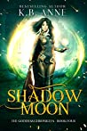 Shadow Moon (The Goddess Chronicles, #4)