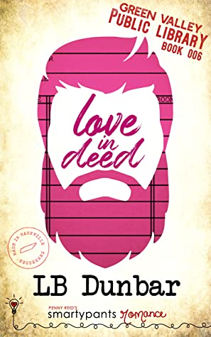 Love in Deed (Green Valley Library, #6)