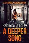 A Deeper Song (D.I. Hannah Robbins #6)
