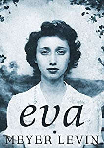 Eva: A Novel of the Holocaust
