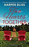 Two Hearts Together (Two Hearts Trilogy, #2)