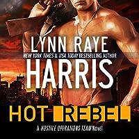HOT Rebel (Hostile Operations Team, #6)
