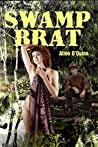 Swamp Brat (America Behind-the- Scenes #1)