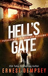 Hell's Gate (Paranormal Archaeology Division #1)