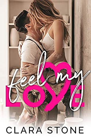 Feel My Love (Lovelly Series, #5)
