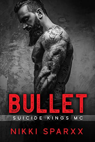 Bullet (Suicide Kings MC)