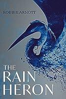 The Rain Heron