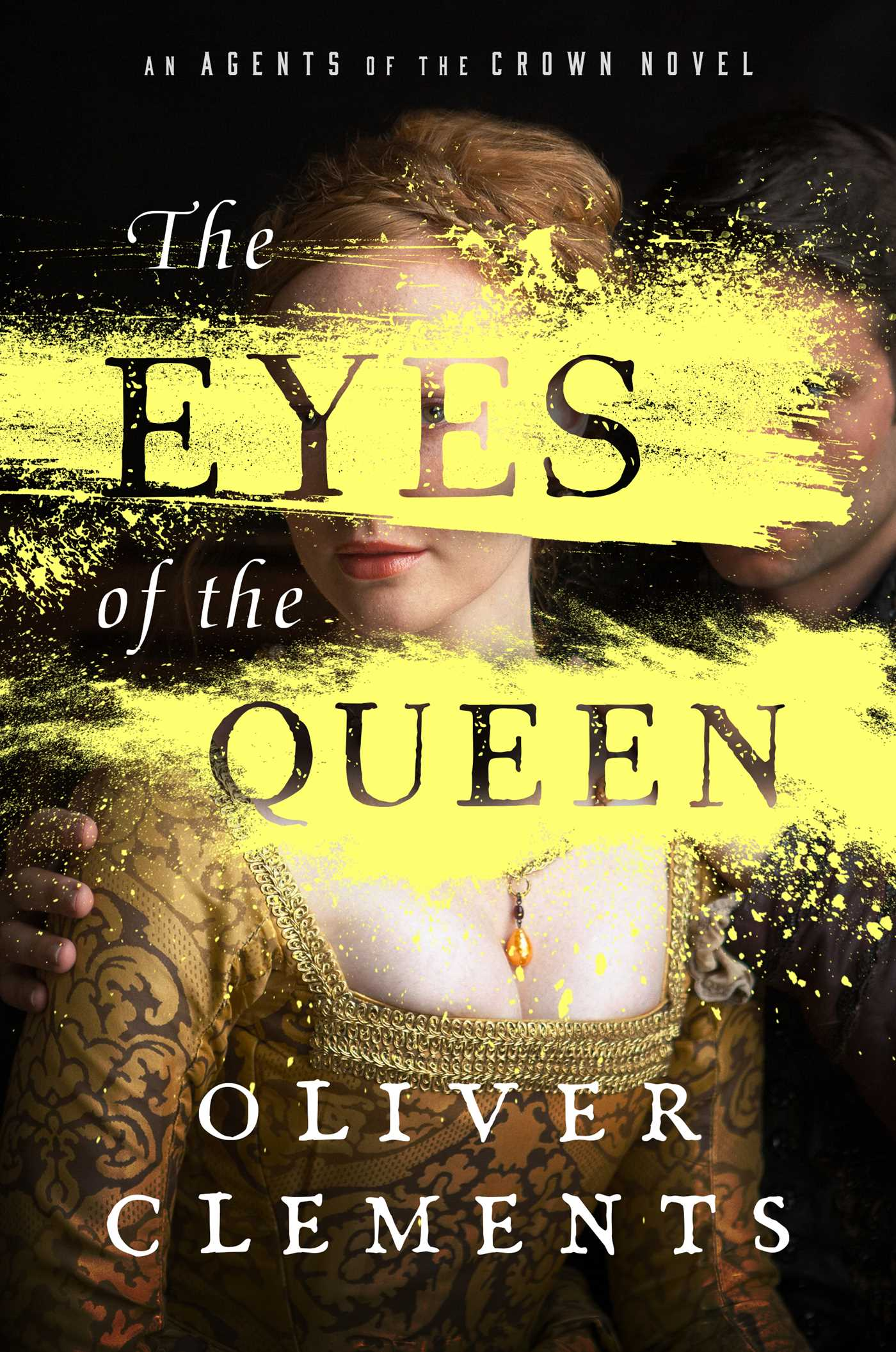 The Eyes of the QueenbyOliver Clements