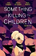 Something is Killing the Children, Vol. 2