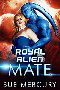 Royal Alien Mate (Savage Martians #1)