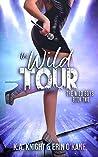 The Wild Tour (The Wild Boys, #2)