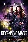 Defensive Magic (Lost Library, #3)