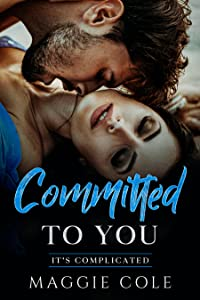 Committed to You