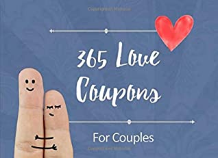 365 Love Coupons For Couples Date Night Box Date Night Ideas Date Jar Ideas Anniversary Gifts By Coupon Publications