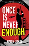 Once is Never Enough (James Flynn Escapade #2)