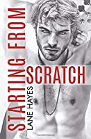 Starting from Scratch (Starting From, #2)