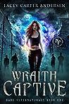 Wraith Captive (Paranormal Prison)