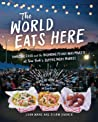 The World Eats Here: International Street Food and Home Cooking—Recipes and Their Stories from the Queens Night Market