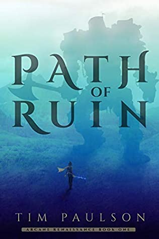 Path of Ruin by Tim Paulson