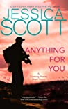 Anything for You by Jessica Scott