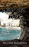 Dead Sea Walk (Lacey Fitzpatrick and Sam Firecloud #25)
