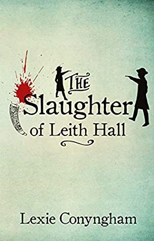 The Slaughter of Leith Hall