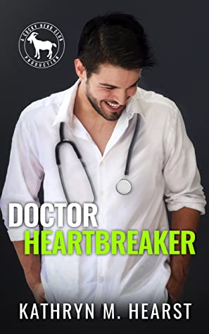 Doctor Heartbreaker (A Cocky Hero Club Novel)