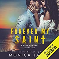 Forever My Saint (All The Pretty Things #3)
