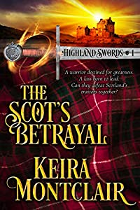 The Scot's Betrayal (Highland Swords #1)