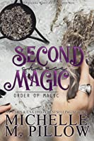Second Chance Magic (Order of Magic, #1)