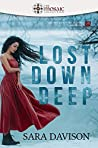 Lost Down Deep (The Rose Tattoo Trilogy #1)