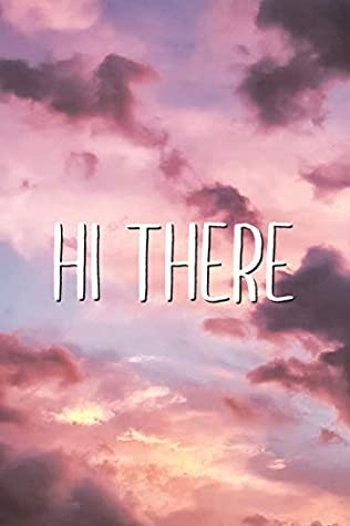 Hi There Cute Funny Aesthetic Lined Notebook Gift By Aesthetext Vibes
