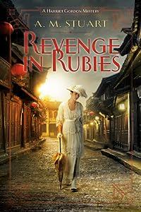 Revenge in Rubies (Harriet Gordon Mystery #2)
