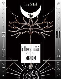 La Glace et la Nuit, opus un : Nigredo (Vertigen - Suite Majeure, #2)