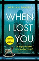When I Lost You: Searing police drama that will have you hooked