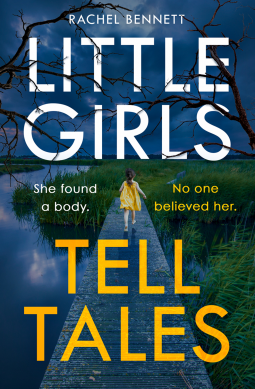 Little Girls Tell Tales - Rachel Bennett