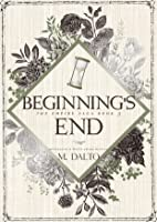 Beginning's End (The Empire Saga #3)