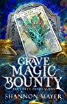 Grave Magic Bounty by Shannon Mayer