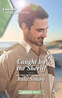 Caught by the Sheriff: A Clean Romance