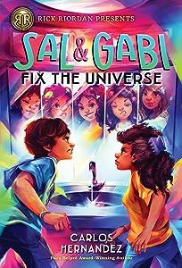 Sal and Gabi Fix the Universe (Sal and Gabi, #2)