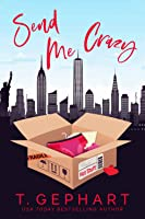 Send Me Crazy (Hot in the City #1)