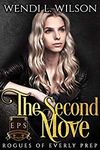 The Second Move (Rogues of Everly Prep #2)