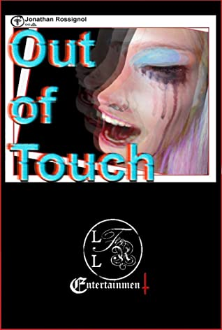 Out of Touch: A Short Story